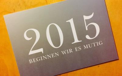 Eine schlechte und eine gute Nachricht und mein Plan für 2015